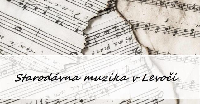Starodávna muzika v Levoči